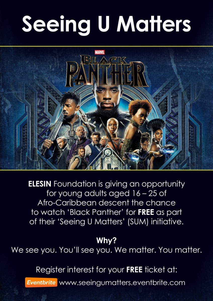 Seeing U Matters (SUM) - FREE BLACK PANTHER TICKETS - Afro Caribbean 16-25 London by ELESIN Foundation